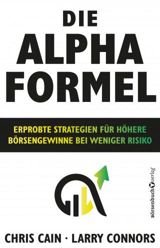 Chris Cain, Larry Connors: Die Alpha-Formel