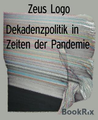 Zeus Logo: Dekadenzpolitik in Zeiten der Pandemie