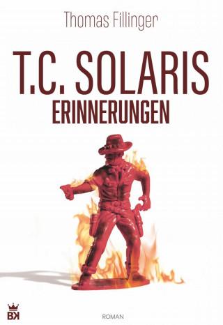 Thomas Fillinger: T.C. Solaris