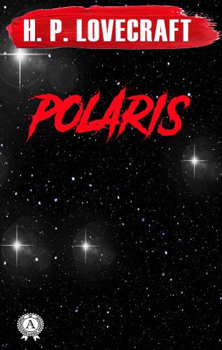 H.P. Lovecraft: Polaris