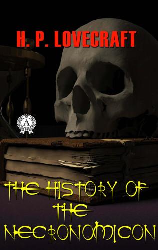 H.P. Lovecraft: The History of the Necronomicon