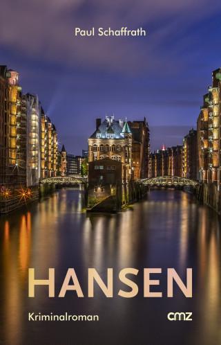 Paul Schaffrath: Hansen