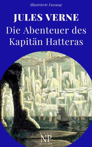 Jules Verne: Die Abenteuer des Kapitän Hatteras