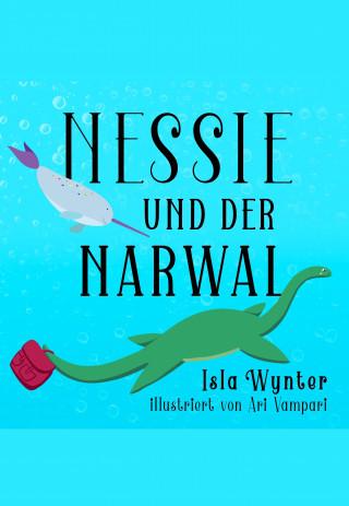 Isla Wynter: Nessie und der Narwal