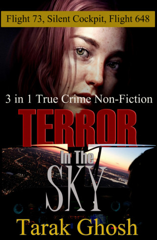 Tarak Ghosh: Terror in the Sky