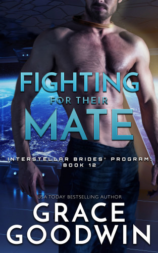 Grace Goodwin: Fighting For Their Mate