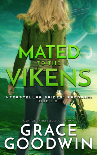 Grace Goodwin: Mated To The Vikens