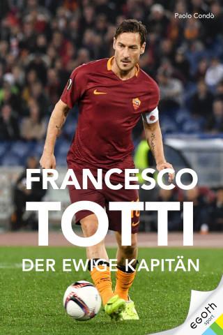 Paolo Condó: Francesco Totti