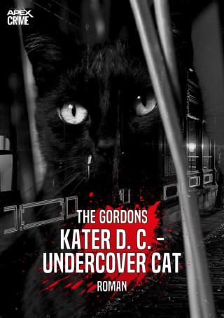The Gordons: KATER D. C. - UNDERCOVER CAT
