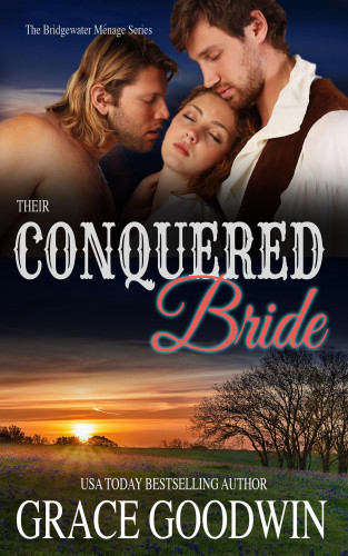 Grace Goodwin: Their Conquered Bride