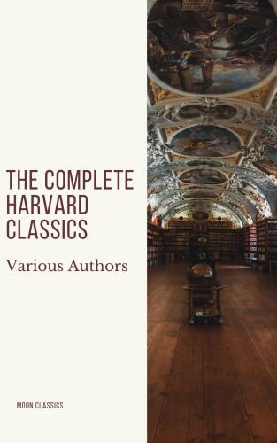 Charles W. Eliot, Moon Classics: The Complete Harvard Classics 2020 Edition - ALL 71 Volumes