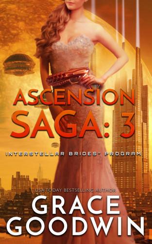 Grace Goodwin: Ascension Saga, Book 3