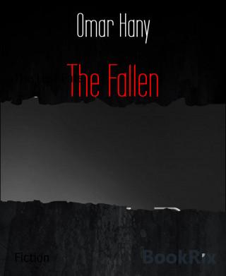 Omar Hany: The Fallen