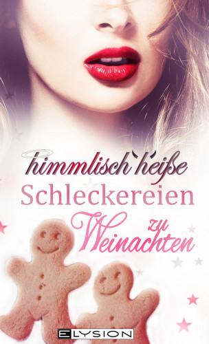 Emilia Jones, Lilly An Parker, Jennifer Schreiner, Katinka Uhlenbrock: himmlisch heiße Schleckereien zu Weihnachten
