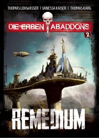 Thomas Lohwasser, Vanessa Kaiser, Thomas Karg: Remedium