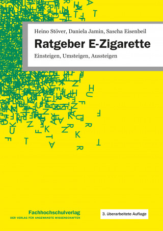 Heino Stöver, Daniela Jamin, Sascha Eisenbeil: Ratgeber E-Zigarette