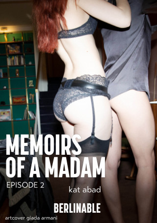 Kat Abad: Memoirs of a Madam - Episode 2