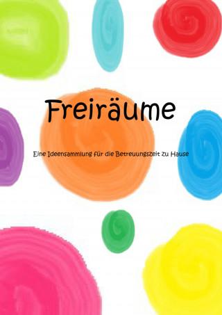 Joana Bläsing, Wiebke Schröder, Kjell Kunde, Marie Stendorf: Freiräume