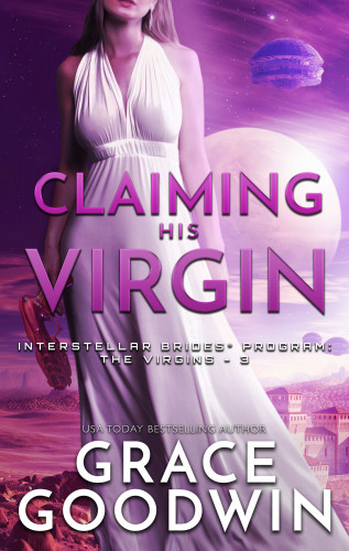 Grace Goodwin: Claiming His Virgin