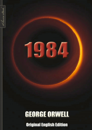 George Orwell: 1984 (Original English Edition)