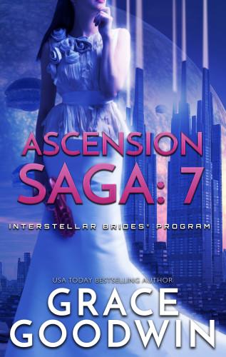 Grace Goodwin: Ascension Saga: 7
