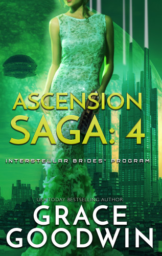Grace Goodwin: Ascension Saga: 4