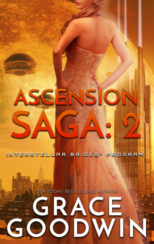 Grace Goodwin: Ascension Saga: 2