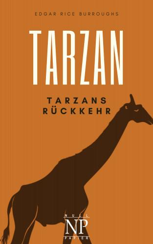 Edgar Rice Burroughs: Tarzan – Band 2 – Tarzans Rückkehr
