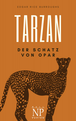 Edgar Rice Burroughs: Tarzan – Band 5 – Der Schatz von Opar