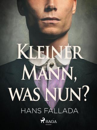 Hans Fallada: Kleiner Mann, was nun?
