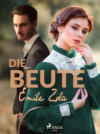 Émile Zola: Die Beute