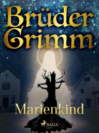 Brüder Grimm: Marienkind