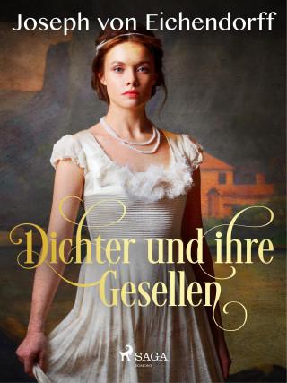 Joseph von Eichendorff: Dichter und ihre Gesellen