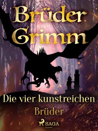 Brüder Grimm: Die vier kunstreichen Brüder