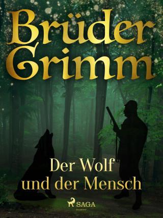 Brüder Grimm: Der Wolf und der Mensch