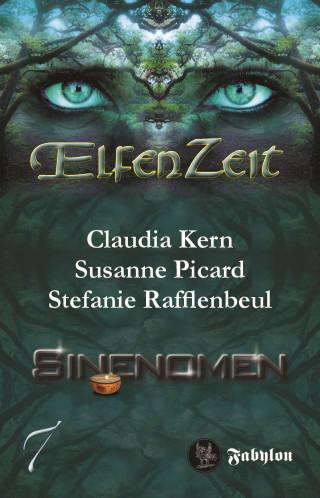 Claudia Kern, Susanne Picard, Stefanie Rafflenbeul: Elfenzeit 7: Sinenomen