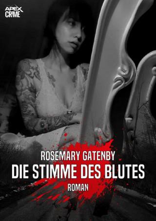 Rosemary Gatenby: DIE STIMME DES BLUTES