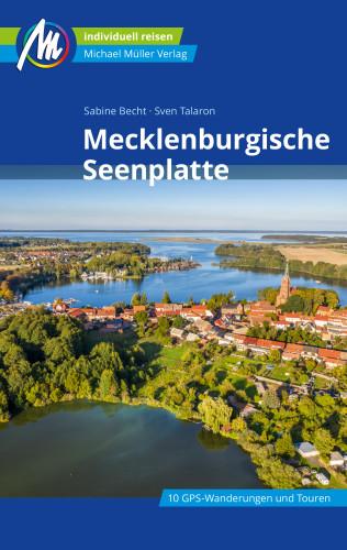 Sven Talaron, Sabine Becht: Mecklenburgische Seenplatte Reiseführer Michael Müller Verlag