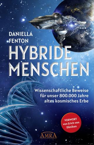 Daniella Fenton: HYBRIDE MENSCHEN