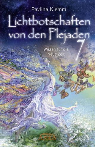 Pavlina Klemm: Lichtbotschaften von den Plejaden Band 7