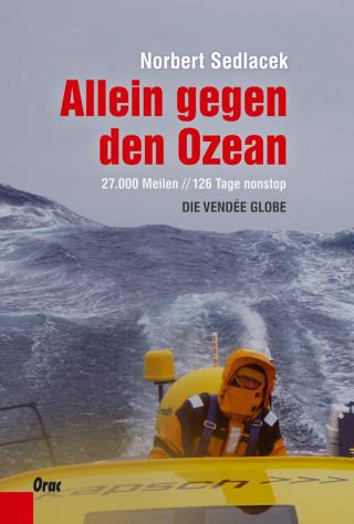 Norbert Sedlacek: Allein gegen den Ozean