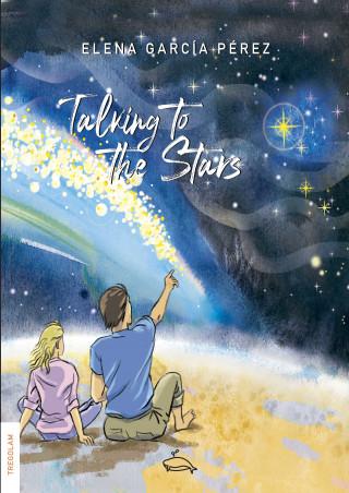 Elena García Perez: Talking to the stars