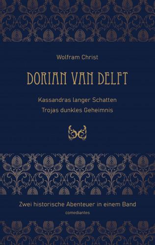 Wolfram Christ: Dorian van Delft