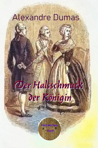 Alexandre Dumas: Der Halsschmuck der Königin