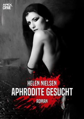 Helen Nielsen: APHRODITE GESUCHT