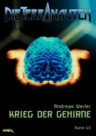 Andreas Weiler: DIE TERRANAUTEN, Band 63: KRIEG DER GEHIRNE