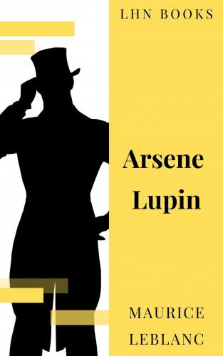 Maurice Leblanc, LHN Books: Arsene Lupin
