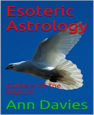 Ann Davies: Esoteric Astrology
