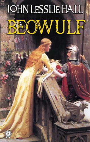 John Lesslie Hall: Beowulf