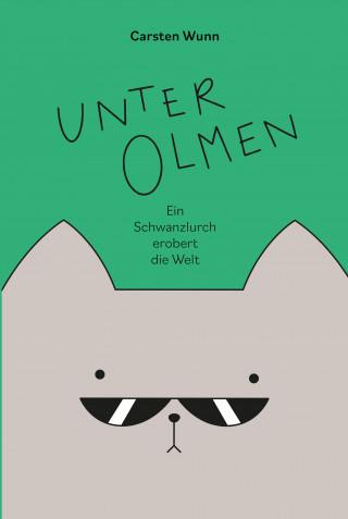 Carsten Wunn: Unter Olmen